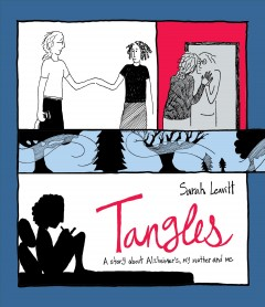 book cover image of Tangles: A Story About Alzheimer's, My Mother, and Me
