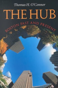 The hub : Boston past and present