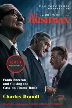 The Irishman : Frank Sheeran and closing the case on Jimmy Hoffa