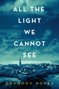 """Cover of """"All the Light We Cannot See"""""""