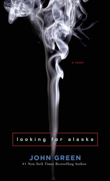 """""""Looking for Alaska"""" by John Green book cover"""