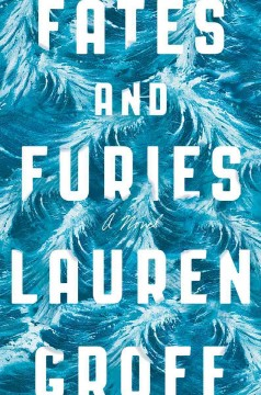 Fates-and-furies-/-Lauren-Groff.