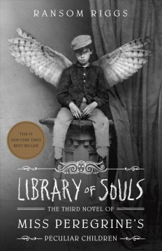 Library-of-souls-/-by-Ransom-Riggs.