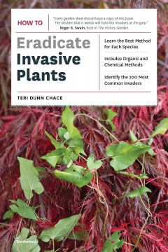 How to eradicate invasive plants