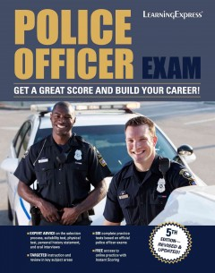 Exam books port jefferson free library learningexpresshelps applicants prepare for police entrance exams by providing sample tests explanations of correct answers and tips on test taking fandeluxe Choice Image