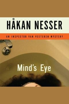 Minds Eye An Inspector Van Veeteren Mystery By Hakan Nesser