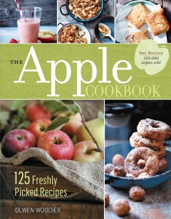 The apple cookbook : 125 freshly picked recipes