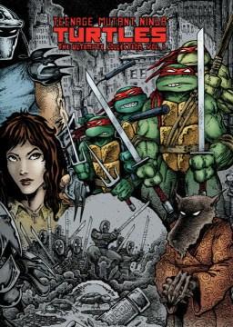 Teenage-Mutant-Ninja-Turtles-:-the-ultimate-collection.-Volume-1-/-Kevin-B.-Eastman,-Peter-Laird.