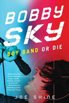 """Cover of """"Bobby Sky: Boy Band or Die"""""""
