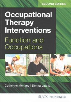 Occupational-therapy-interventions-:-function-and-occupations-authors,-Catherine-Meriano,-Donna-Latella