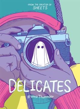 Delicates-/-Brenna-Thummler.