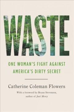 Waste : one woman's fight against America's dirty secret