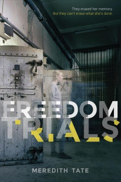Freedom Trials by Meredith Tate book cover