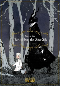 The girl from the other side : siúil, a rún. 1, image cover