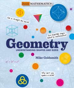 Geometry-:-understanding-shapes-and-sizes-/-Mike-Goldsmith-;-series-editor,-Tom-Jackson.