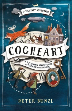 Cogheart by Peter Bunzl book cover