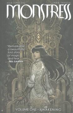 Monstress.-Volume-one,-Awakening-/-Marjorie-Liu,-writer-;-Sana-Takeda,-artist-;-Rus-Wooton,-lettering-&-design-;-Jennifer-M.-Sm