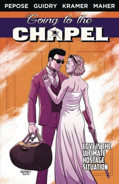 Going to the Chapel vol 1