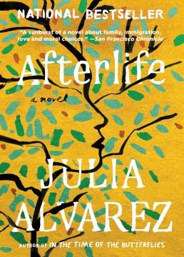 Afterlife-[electronic-resource]-/-Julia-Alvarez.