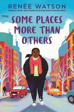 Some-places-more-than-others-/-Renée-Watson.