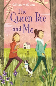 The-queen-bee-and-me-/-by-Gillian-McDunn.