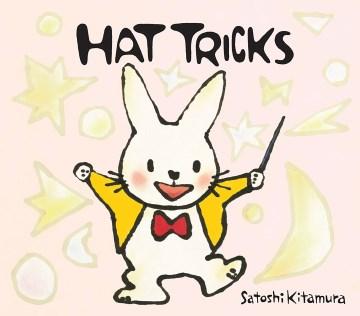Hat-tricks-/-written-and-illustrated-by-Satoshi-Kitamura.