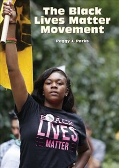 The-Black-Lives-Matter-movement-/-Peggy-J.-Parks.