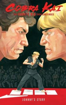 Cobra-Kai-:-The-Karate-Kid-Saga-Continues:-Johnny's-Story
