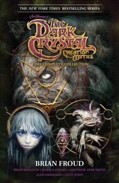 Jim-Henson's-the-Dark-Crystal-Creation-Myths-:-The-Complete-Collection