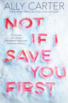 Not if I Save You First by Ally Carter book cover