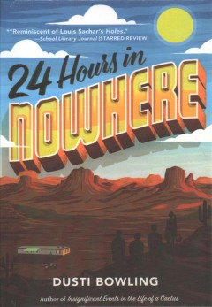 24 Hours in Nowhere by Dusti Bowling book cover