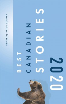 Best-Canadian-stories.-2020-/-edited-by-Paige-Cooper.