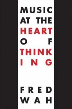 Music-at-the-heart-of-thinking.-Improvisations-1-170-/-Fred-Wah.