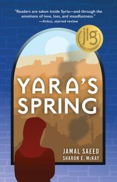 Yara's-spring-/-Jamal-Saeed-&-Sharon-E.-McKay.