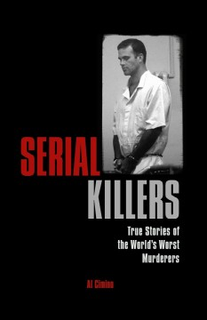 book cover image of Serial killers. True Stories of the World's Worst Murderers