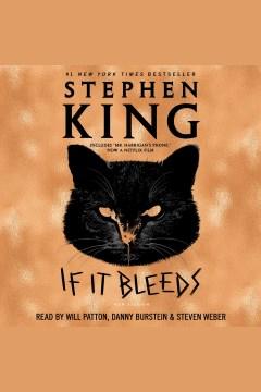 If-It-Bleeds-[electronic-resource]-/-Stephen-King