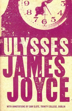 Ulysses-/-James-Joyce-;-with-annotations-by-Sam-Slote.