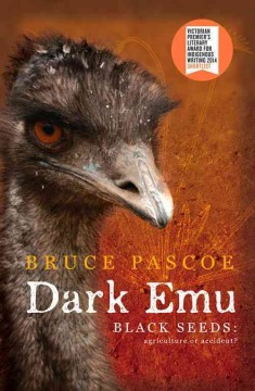 Dark emu : black seeds : agriculture or accident?