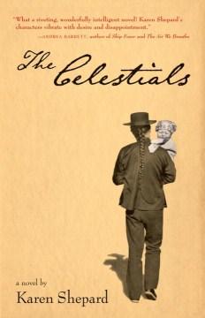 The Celestials : a novel