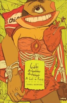 Gabi,-a-girl-in-pieces-/-by-Isabel-Quintero.