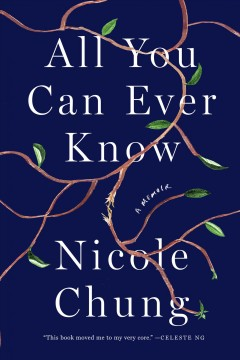 All you can ever know : a memoir (Available on Hoopla)