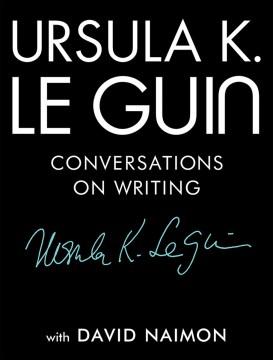 Conversations on writing : Conversations on Writing