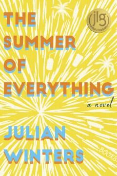 The-summer-of-everything-:-a-novel-/-Julian-Winters.