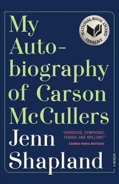 My-autobiography-of-Carson-McCullers-/-Jenn-Shapland.