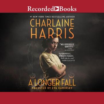 A-longer-fall-[compact-disc]-/-Charlaine-Harris.
