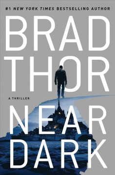 Near-dark-:-a-thriller-/-Brad-Thor.