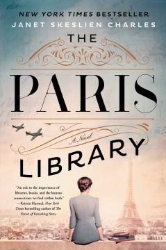 The-Paris-library-:-a-novel-/-Janet-Skeslien-Charles.