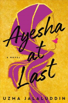 Ayehsa at Last by Uzma Jalaluddin