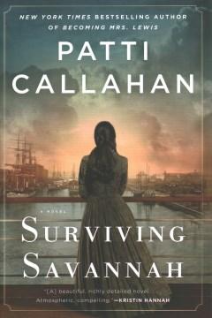 Surviving-Savannah-/-Patti-Callahan.