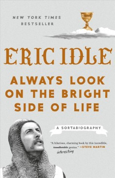 Always look on the bright side of life : a sortabiography